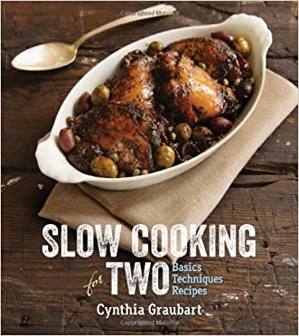 Slow Cooking for Two: Basic Techniques Recipes