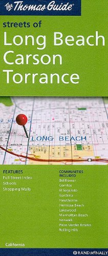 The Thomas Guide Streets of Long Beach Carson Torrance: California