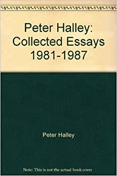 peter halley essays Peter halley prints & editions: 25 years opening on september 6, 2013, carl solway gallery presents a 25-year survey of the prints and editions of new york artist.