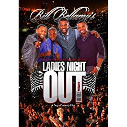 Bill Bellamy's Ladies Night Out
