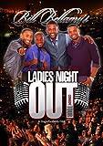 Bill Bellamy's Ladies Night Out