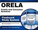 Orela Family and Consumer Sciences Flashcard Study System: Orela Test Practice Questions & Exam Review for the Oregon Educator Licensure Assessments