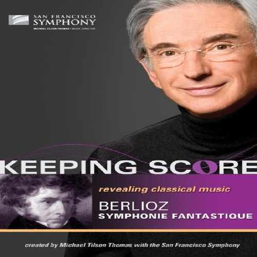 Keeping Score: Berlioz - Symphonie Fantastique (Thomas) [DVD] [2009] [NTSC]