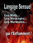 Manuel de Langage sensuel (sextos et...