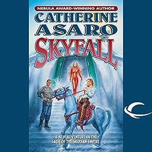 Skyfall: A Novel of the Skolian Empire | [Catherine Asaro]