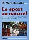 echange, troc Marc Hustache - Le sport au naturel