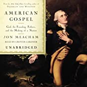 American Gospel: God, the Founding Fathers, and the Making of a Nation | [Jon Meacham]
