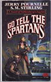 Go Tell the Spartans: A Novel of Falkenberg's Legion (0671720619) by Jerry Pournelle