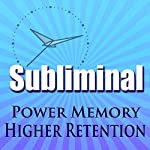 Power Memory Subliminal: Higher Brain Memory & Retention, De-clutter The Mind Brainwave Therapy, Binaural Meditation | Subliminal Hypnosis