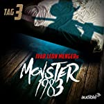 Monster 1983: Tag 3 (Monster 1983, 3) | Raimon Weber