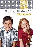 Notting Hill Gate - Ausgabe 2007: Workbook 3B