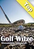 Golfwitze - Witzesammlung rund um Golf