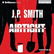 Airtight | [J. P. Smith]