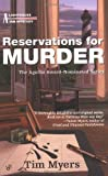 Reservations for Murder (Lighthouse Inn Mysteries, No. 2) (0425185257) by Myers, Tim