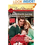 Worth Loving Harlequin Super Romance