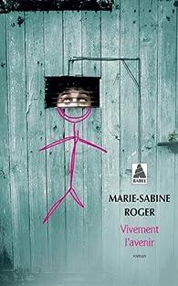 Vivement l'avenir par Marie-Sabine Roger