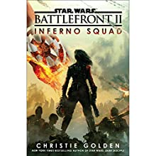 Battlefront II: Inferno Squad (Star Wars) Audiobook by Christie Golden Narrated by Janina Gavankar