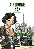 Airborne 44, Tome 4 : Destins crois�s