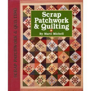 Scrap patchwork quilting marti michell 9780696023651 for Patchwork quilt book