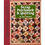 Marti Michell Scrap Patchwork and Quilting