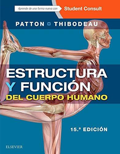 Estructura Y Función Del Cuerpo Humano Y Studentconsult En Español - 15ª Edición