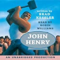 John Henry (       UNABRIDGED) by Rabbit Ears