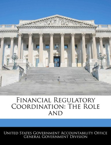 Financial Regulatory Coordination: The Role and