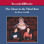 The Ghost in the Third Row | Bruce Coville
