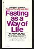Fasting As a Way of Life (0553108654) by ALLAN COTT