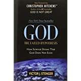God: The Failed Hypothesis. How Science Shows That God Does Not Exist ~ Victor J. Stenger