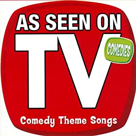 As Seen On TV (Comedy Theme Songs)