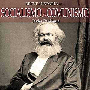 Breve historia del Socialismo y del Comunismo | [Javier Paniagua]