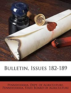 Bulletin, Issues 182-189: Pennsylvania. Dept. of Agriculture