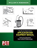 The Service Technicians Application and Equipment Manual: A Practical Guide for Pest Control Professionals