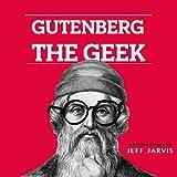 Gutenberg the Geek