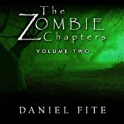 The Zombie Chapters Volume II | Daniel Fite