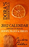 Dora's Essentials - 2012 Calendar