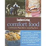 Southern Living Comfort Food: A Delicious Trip Down Memory Lane (Southern Living (Hardcover Oxmoor)) ~ Editors of Southern...