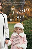 The Chocolate Money by Ashley Prentice Norton