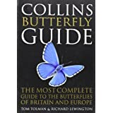 "Collins Butterfly Guide: The Most Complete Guide to the Butterflies of Britain and Europe (Collins Guides)von ""Tom Tolman"""