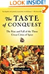 The Taste of Conquest: The Rise and F...