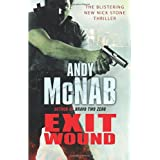 Exit Wound: (Nick Stone Book 12)by Andy McNab
