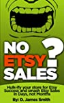 No Etsy Sales?: Hulk-ify your Store f...