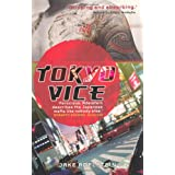 Tokyo Viceby Jake Adelstein