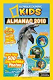 National Geographic Kids Almanac 2010 (National Geographic Kids Almanac (Quality))