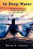 img - for In Deep Water, an Historical Novel of Violence and Virtue, Fear and Faith book / textbook / text book