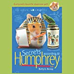 Secrets According to Humphrey: Humphrey, Book 10   Betty Birney
