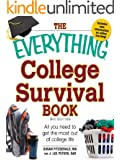 The Everything College Survival Book: All you need to get the most out of college life (Everything®)