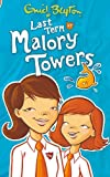 Last Term at Malory Towers (Malory Towers (Pamela Cox) Book 6)