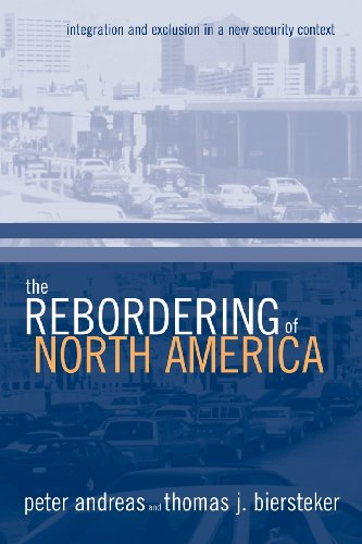 The Rebordering of North America: Integration and...